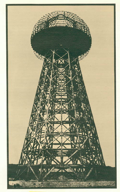 Tesla Colorado Springs >> Above: Tesla Tower at Shoreham Long Island, meant to be the first broadcasting system of the ...